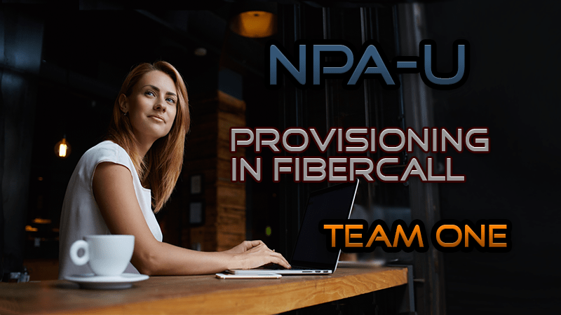 Provisioning in Fibercall